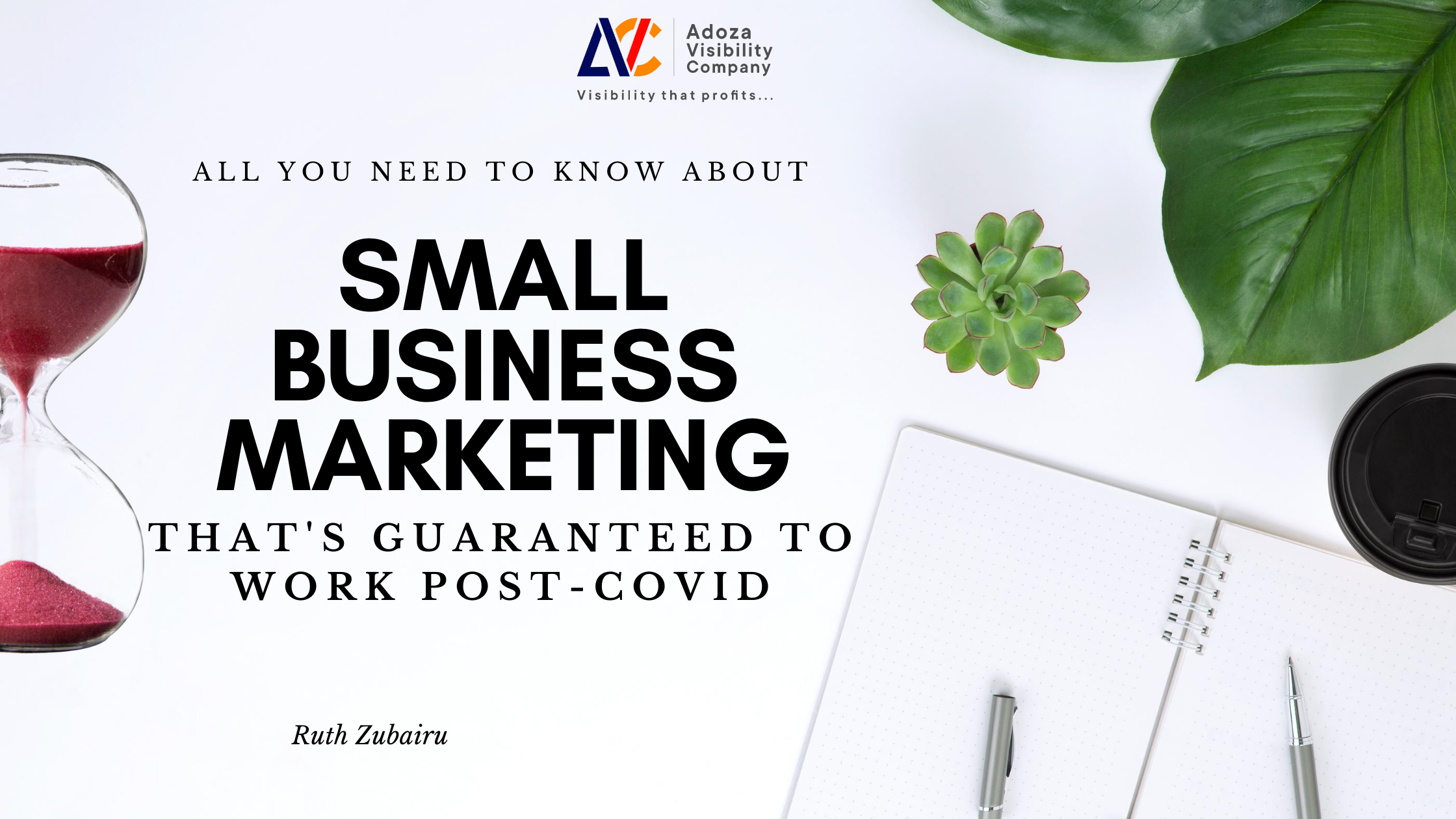 Small Business Marketing: All You Need to Know in 2020 (That's Actually Guaranteed Post-COVID!)